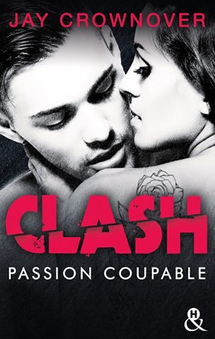 CROWNOVER Jay - CLASH - Tome 2 : Passion coupable Clash_10