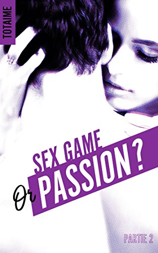 TOTAIME - Sex game or passion ? - Partie 2 Game_210