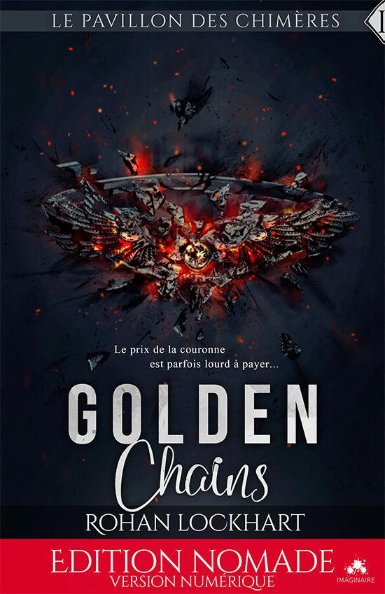 LOCKHART Rohan - PAVILLON DES CHIMÈRES - Tome 1 : Golden Chains Golden10
