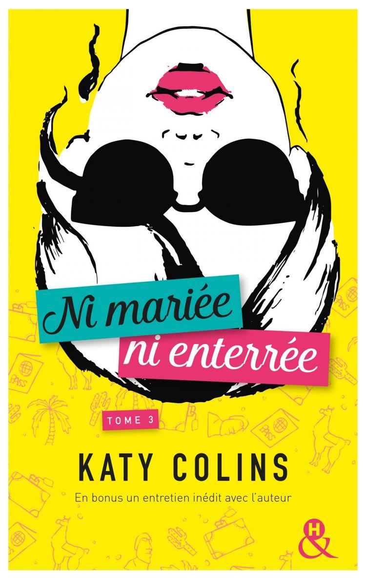 Colins Katy - NI MARIÉE, NI ENTERRÉE - Tome 3 : Grandir (sans doute) Grandi10