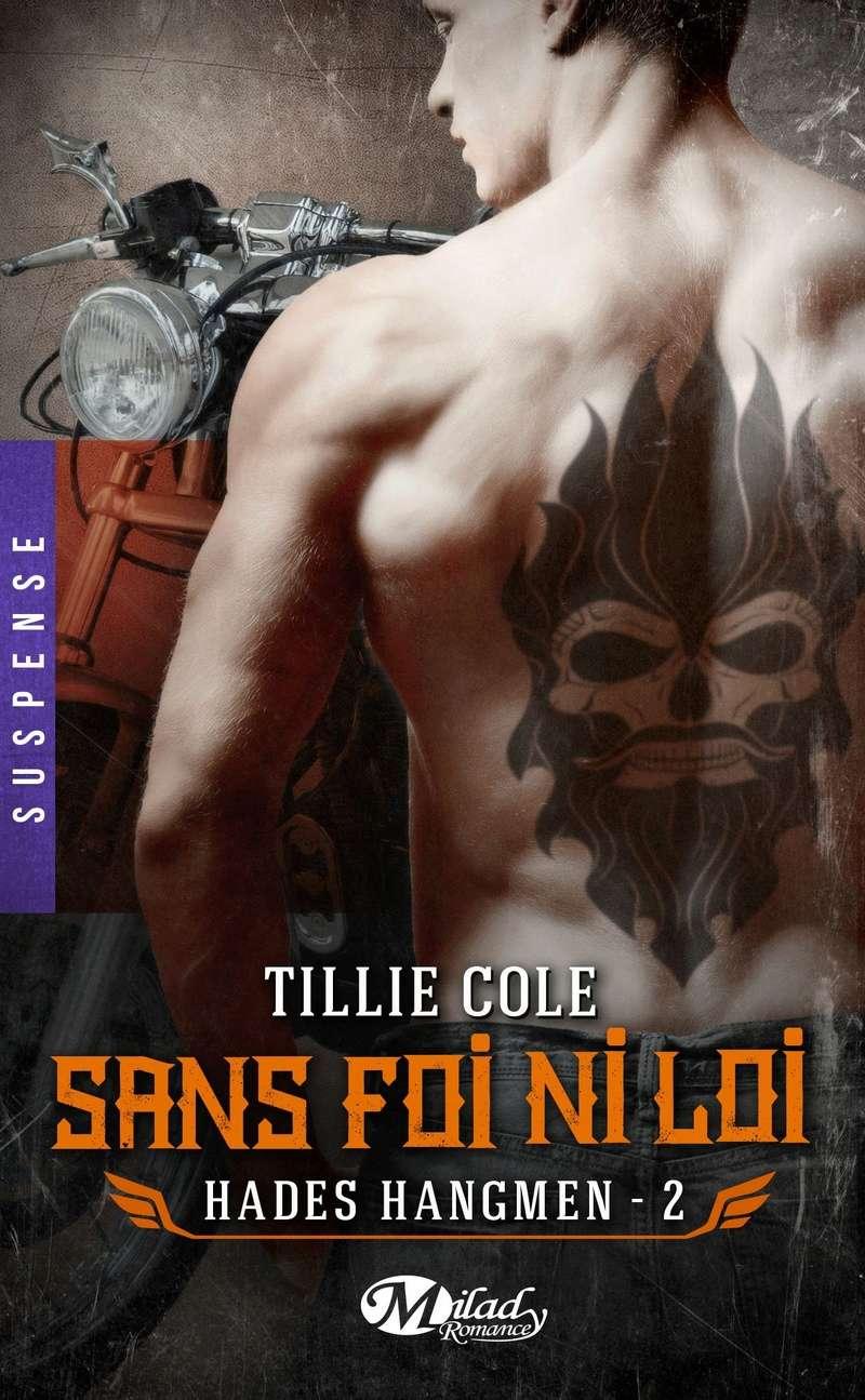 COLE Tillie - HADES HANGMEN - Tome 2 :  Sans foi ni loi  Hades110