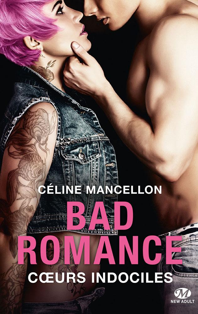 MANCELLON Céline - BAD ROMANCE - Tome 2 :  Coeurs indociles Indol10