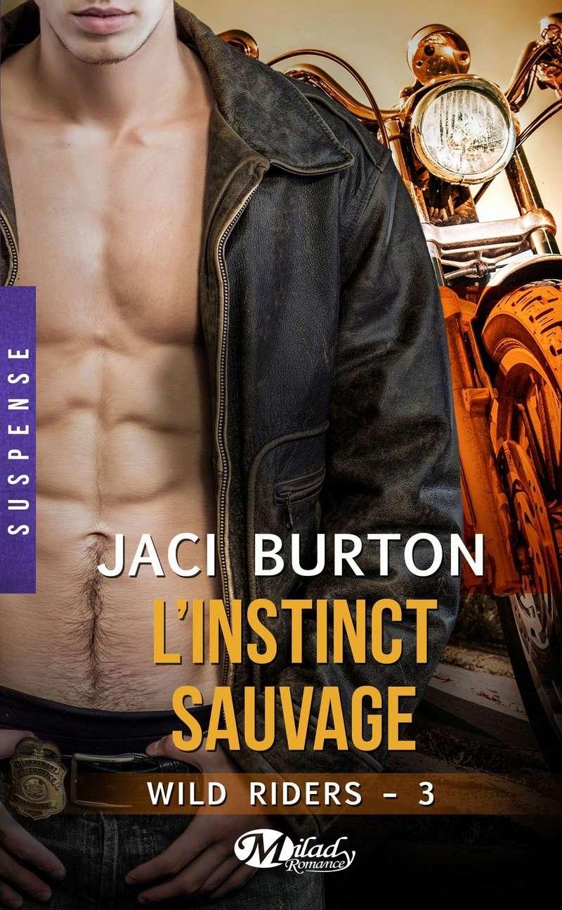 BURTON Jacy - WILD RIDERS - Tome 3 : L'instinct sauvage Inst10
