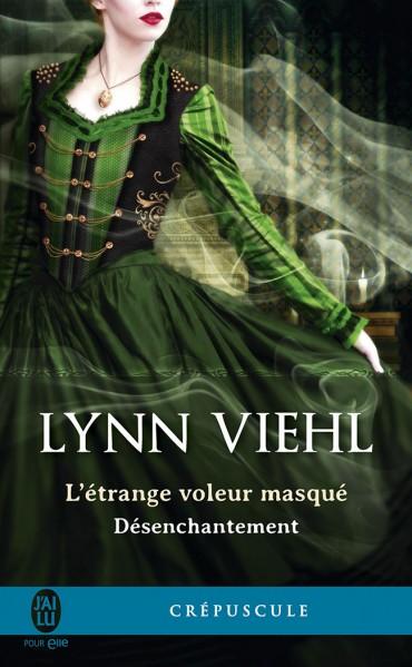 VIEHL Lynn - DÉSENCHANTEMENT - Tome 0.5 :  L'étrange voleur masqué L-etra10