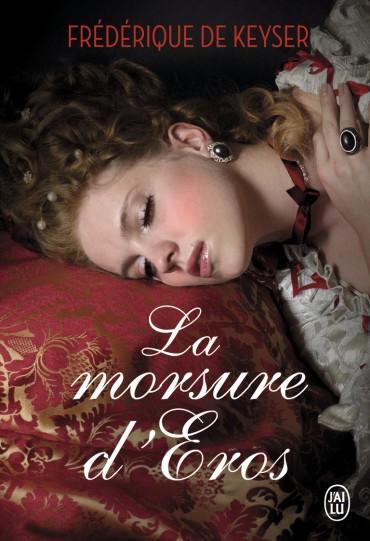 DE KEYSER Frédérique - La morsure d'Eros La-mor10