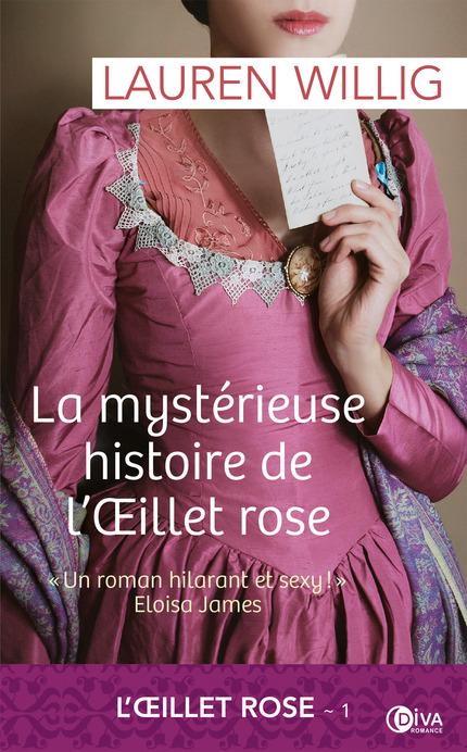 Willig Lauren - L'ŒILLET ROSE - Tome 1 : La mystérieuse histoire de l'œillet rose La_mys10