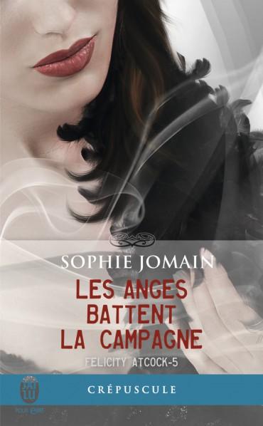 JOMAIN Sophie - FELICITY ATCOCK - Tome 5 : Les anges battent la campagne Les-an10