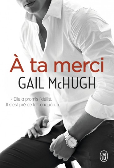 MC HUGH Gail - COLLIDE - Tome 2 : À ta merci Merci10