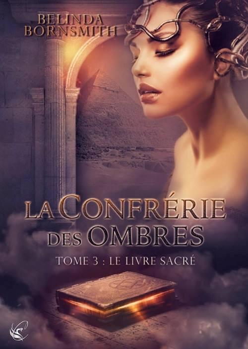 BORNSMITH Belinda - LA CONFRERIE DES OMBRES - Tome 3 : Le livre sacré Ombre10