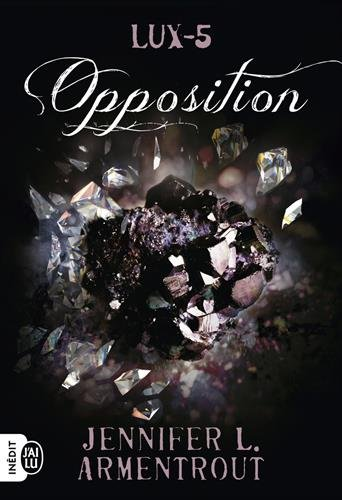 ARMENTROUT Jennifer L. - LUX - Tome 5 : Opposition Opposi10