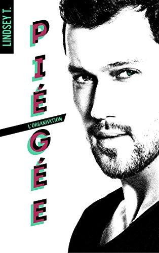 T. Lindsey - L'ORGANISATION - Tome 1 : Piégée Piegee10