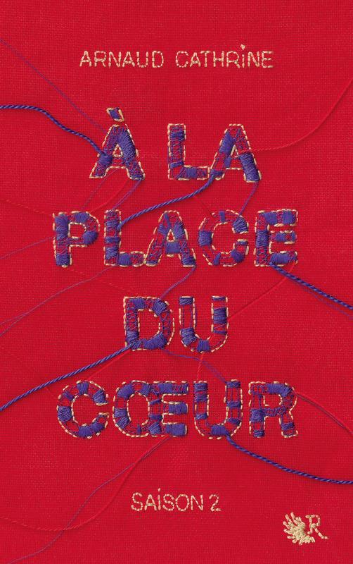 CATHRINE Arnaud - À la place du cœur - Saison 2 Place_10