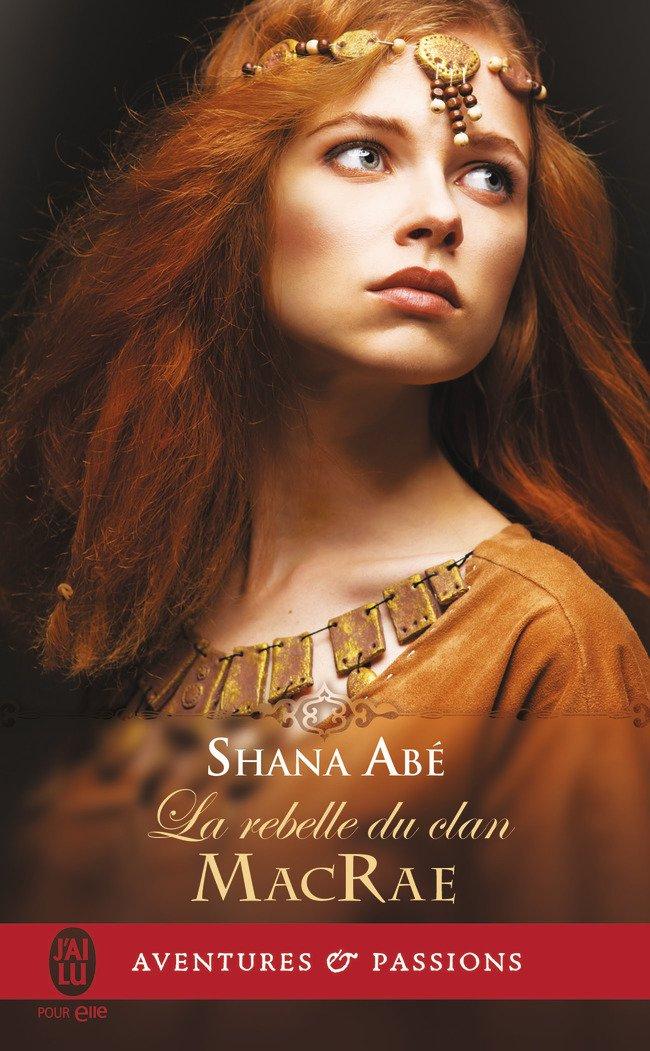 ABE Shana - La Rebelle du Clan McRae Rebell12