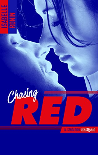 RONIN Isabelle - Chasing Red - tome 1 Red10