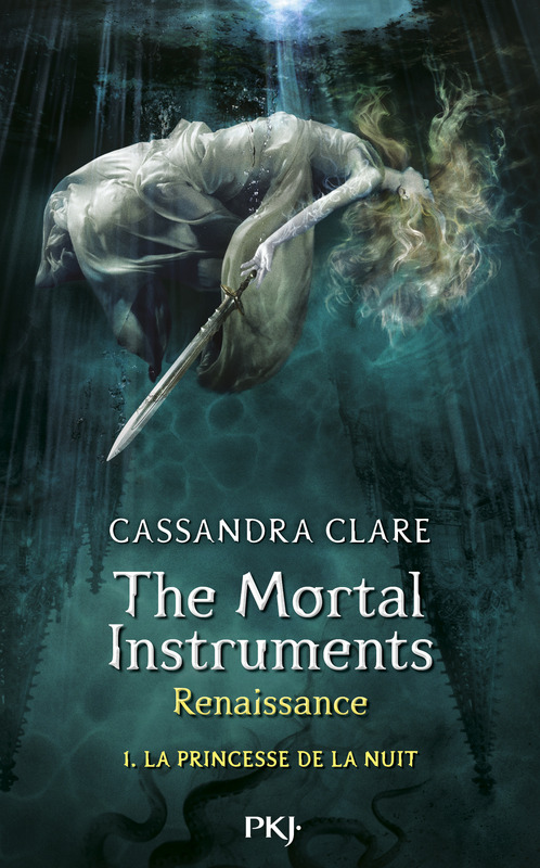 CLARE Cassandra - LA CITE DES TENEBRES, RENAISSANCE - Tome 1 : La princesse de la nuit Renais10
