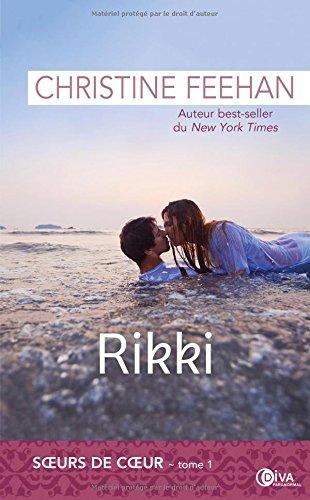 FEEHAN Christine - LES SŒURS DE CŒUR - Tome 1 : Rikki Rikki10
