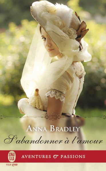 BRADLEY Anne - S'abandonner à l'amour  S-aban10