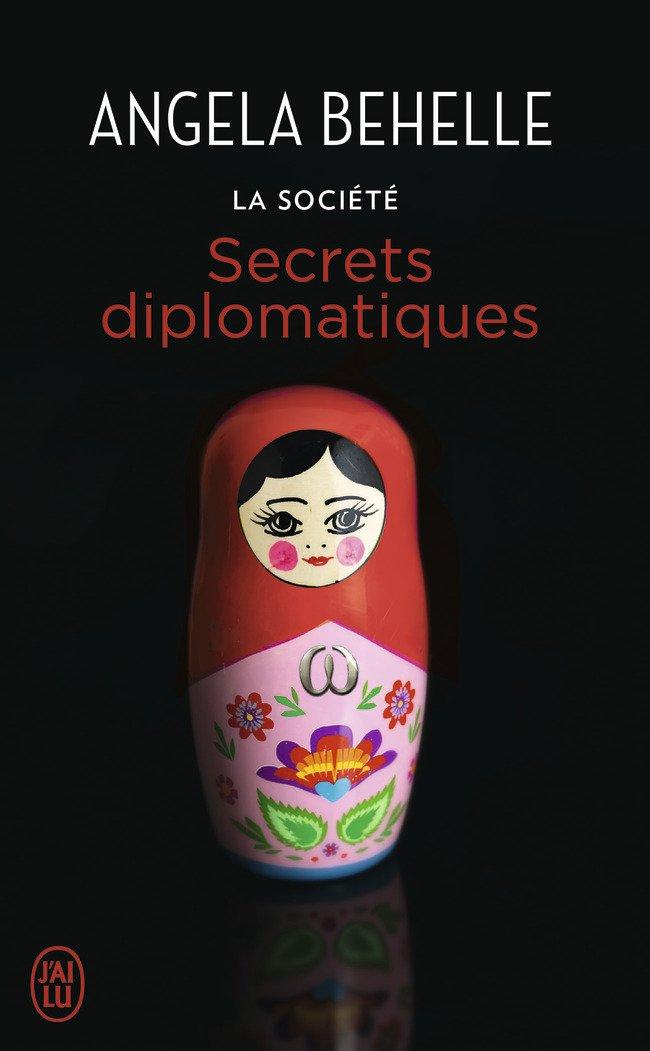 BEHELLE Angela - LA SOCIETE - Tome 9 : Secrets Diplomatiques Societ10