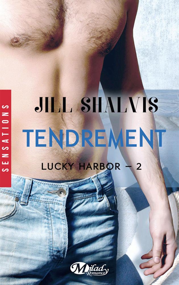 SHALVIS Jill - LUCKY HARBOR - Tome 2 : Tendrement  Tendre10