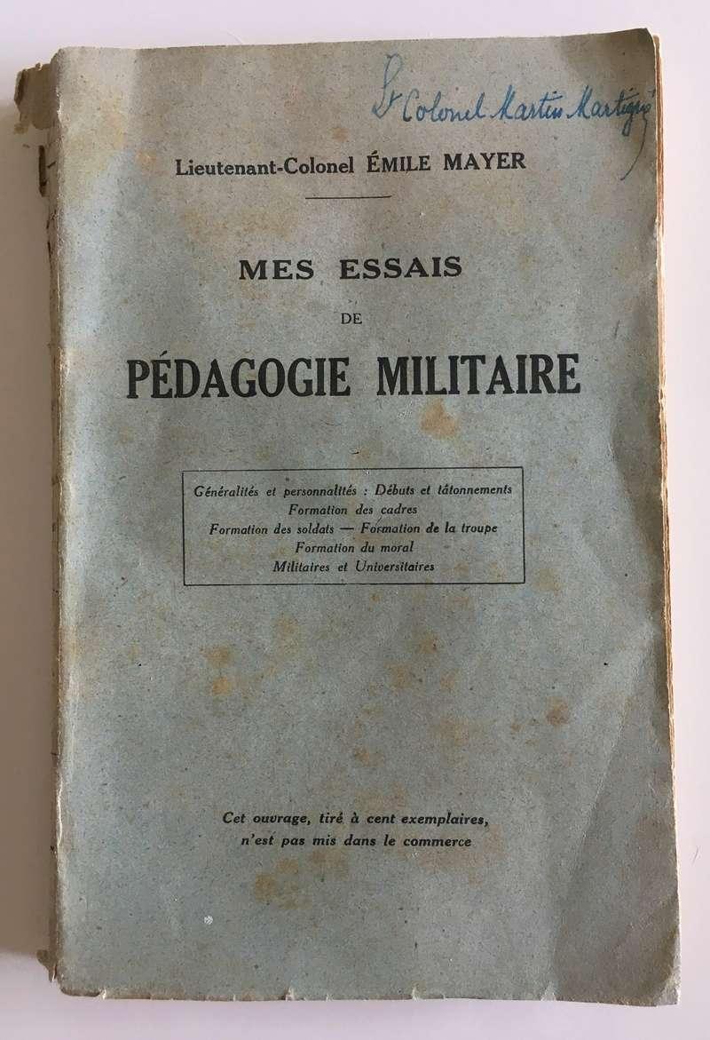 Essais de pédagogie militaire par le Lieutenant-colonel Émile Mayer - Edition 1922 Img_5226