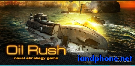 Oil Rush: 3D naval strategy (1.32) - Игры для Android 13636210