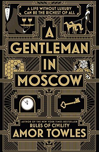 A Gentleman in Moscow de Amor Towles 613whz10