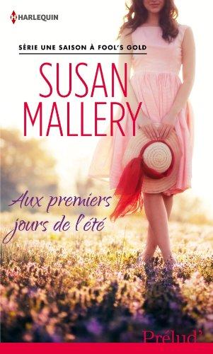 """Série """"Fool's Gold"""" de Susan Mallery Aux_pr10"""