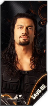 Romain Reigns | Save-Us