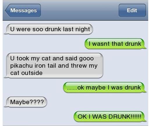 I wasn't that drunk... Drunk410