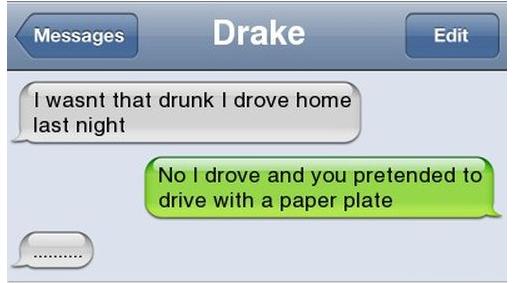 I wasn't that drunk... Drunk510