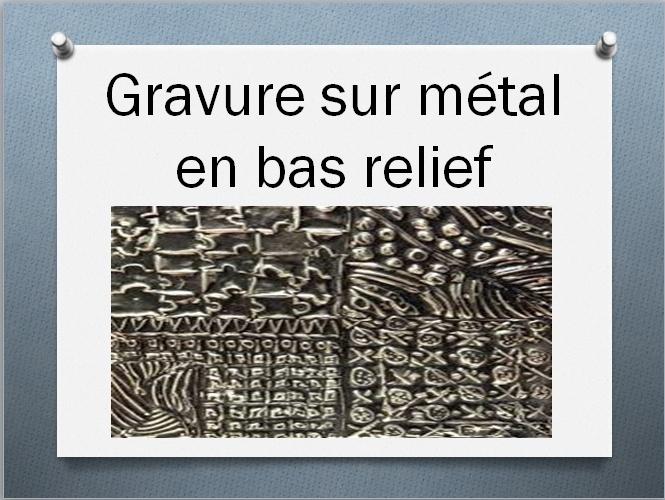 MÉTAL EN BAS RELIEF (GRAVURE) Captur61