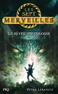 LERANGIS Peter - LES SEPT MERVEILLES - tome 1 : Le réveil du colosse 7merve10