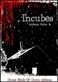 HOLAY Anthony - Incubes Incube11