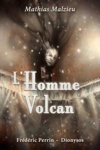 MALZIEU Mathias - L'homme Volcan L_homm10