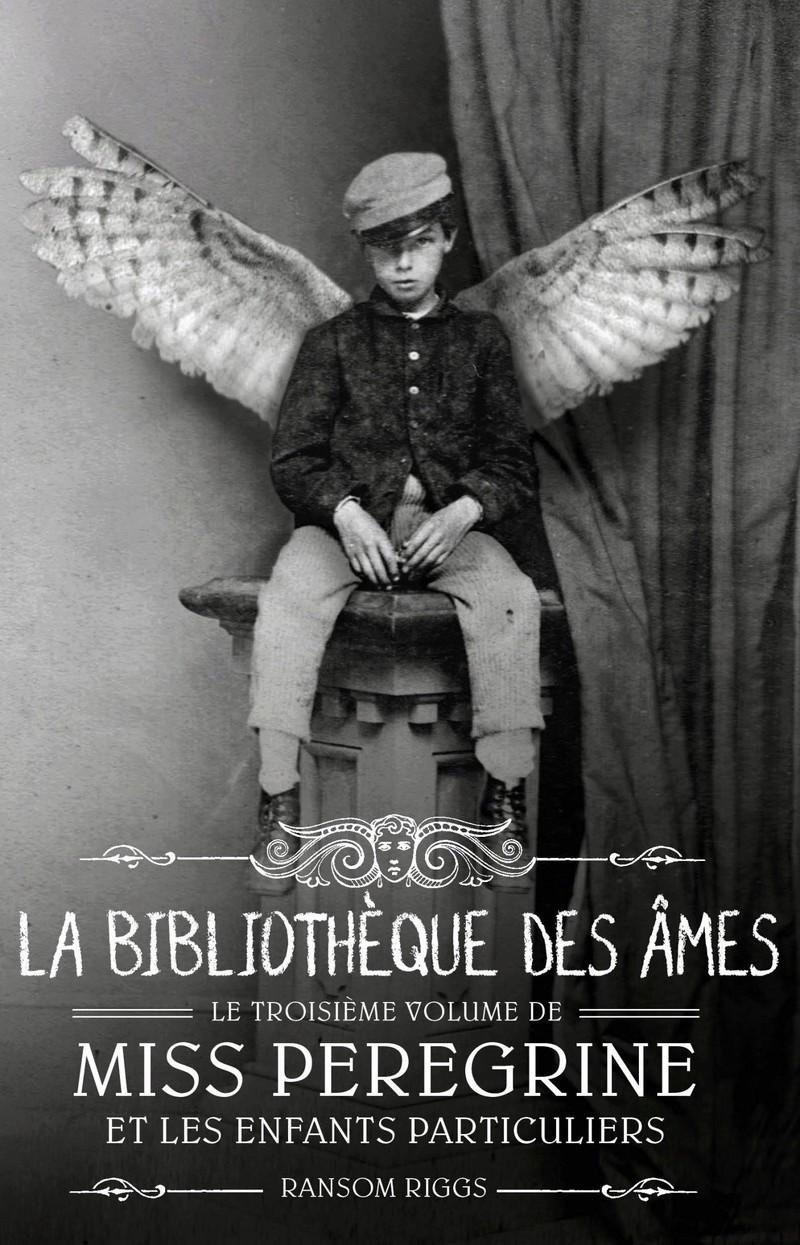 RIGGS Ransom - Miss Peregrine et les enfants particuliers tome 3 : La biliothèques des âmes Miss_p12