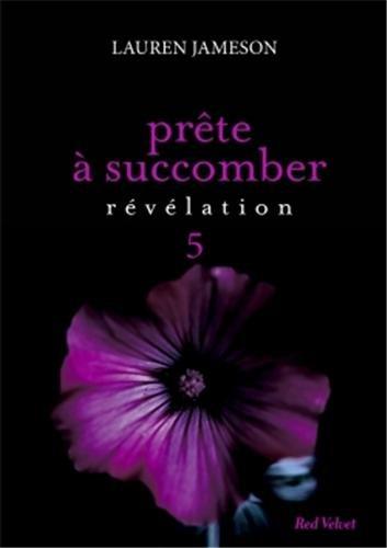 JAMESON Lauren - Prête à succomber tome 5 : Révélation Prate_13