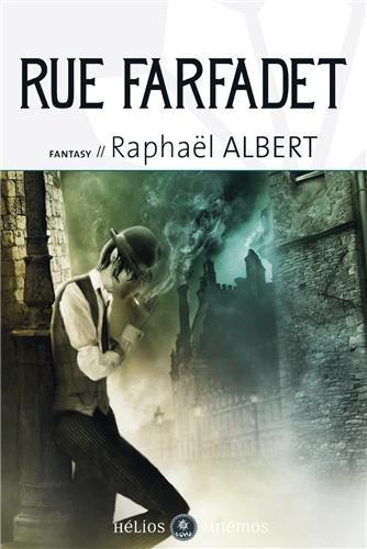 ALBERT Raphaël - Les extraordinaires et fantastiques enquêtes de Sylvo Sylvain, détective privé tome 1 : rue Farfadet Rue_fa10
