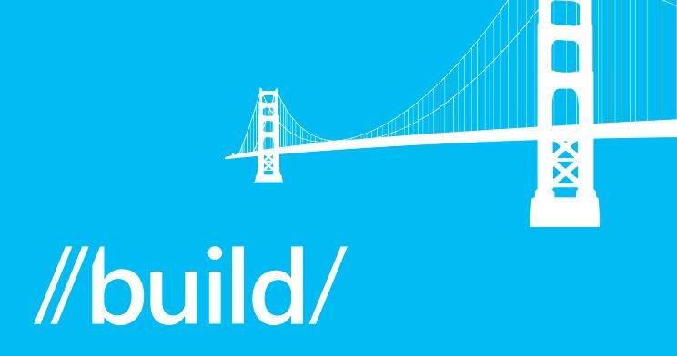 [INFO] Microsoft Build 2014 en résumé première partie Build211
