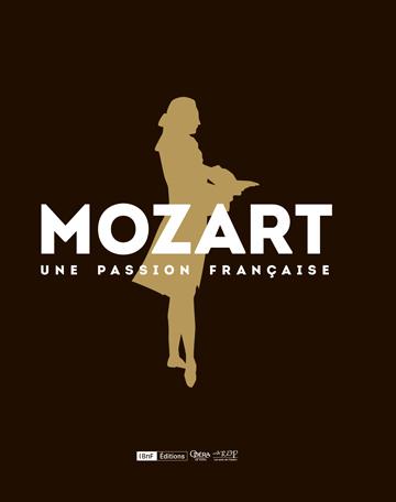 Bibliothèque-musée de l'Opéra: Mozart une passion française  Cover_10