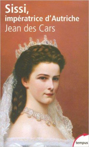 [Cars, Jean (des)] Sissi, impératrice d'Autriche 419ysa10