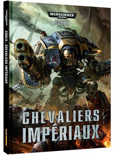 [Question] Chevaliers Impériaux - Retour sur le Codex  M3830010