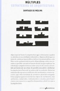 Múltiples Estrategias de Arquitectura. Santiago de Molina. Portada del libro