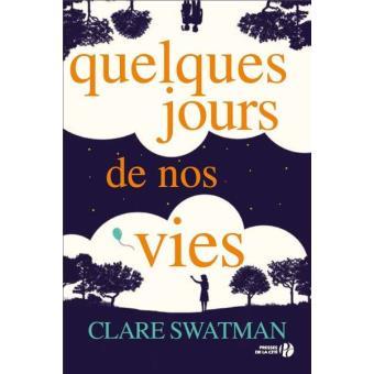 [Swatman, Clare] Quelques jours de nos vies Quelqu10
