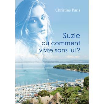 [Paris, Christine] Suzie ou comment vivre sans lui? Suzie-10