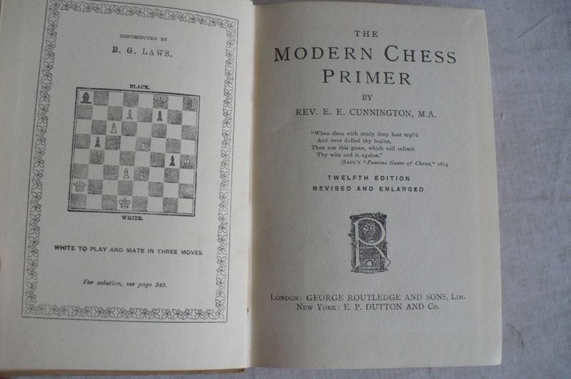 """The Modern Chess Primer"" Rev. Cunningham 12Th Edition 1928 Hd/bk The_mo10"