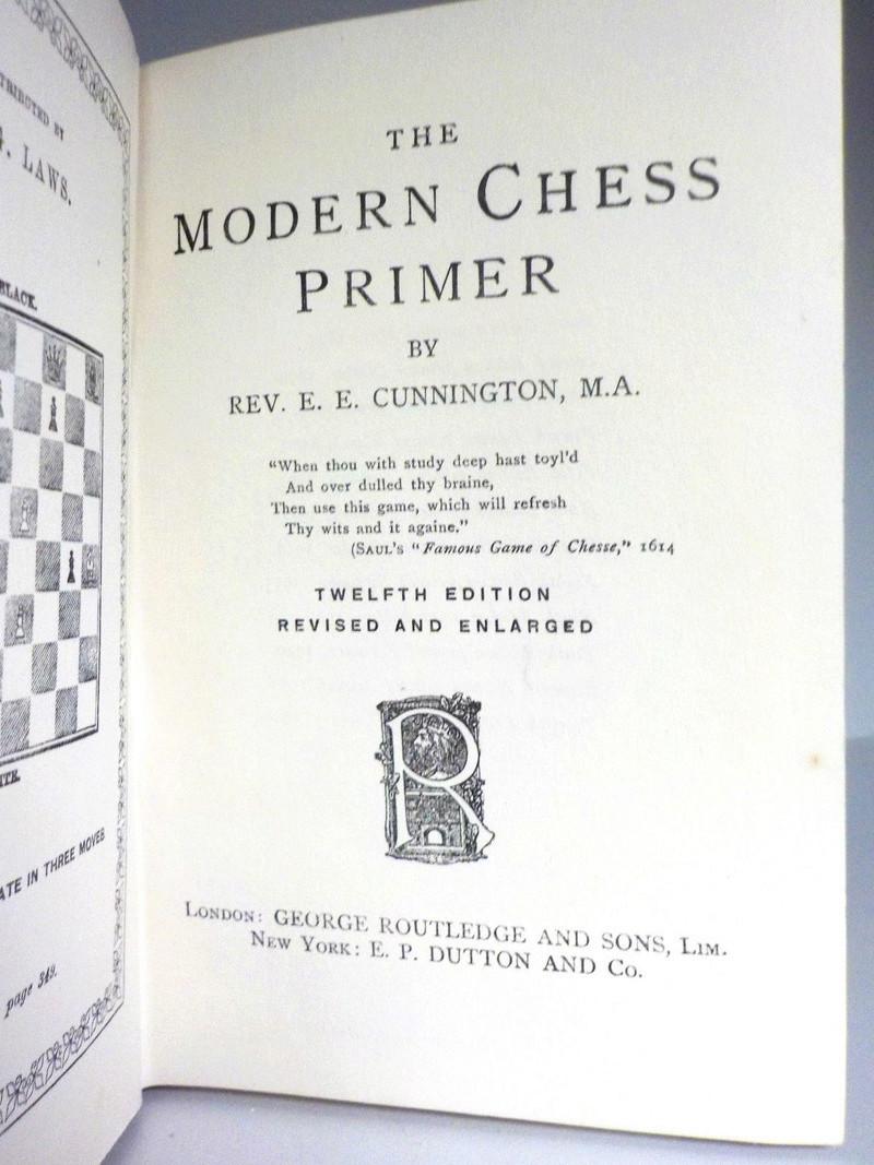"""The Modern Chess Primer"" Rev. Cunningham 12Th Edition 1928 Hd/bk The_mo11"