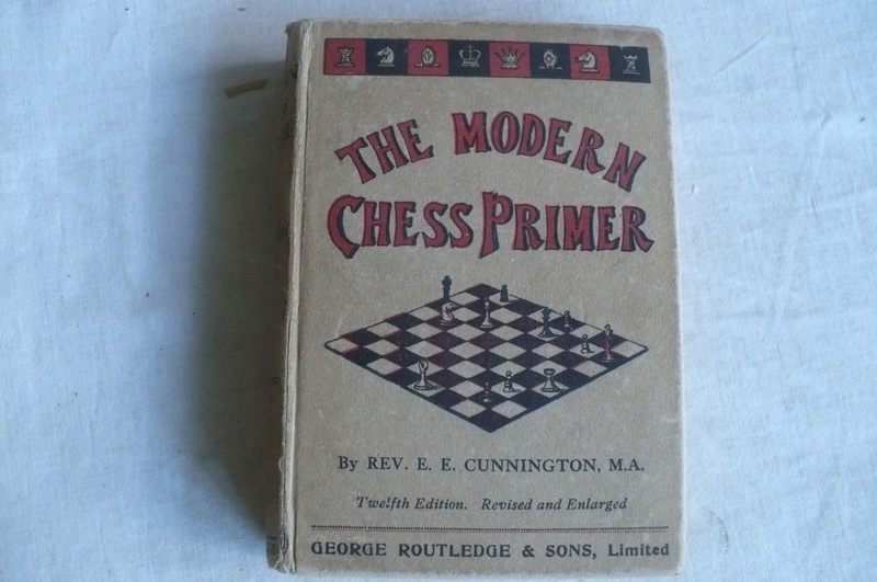 """The Modern Chess Primer"" Rev. Cunningham 12Th Edition 1928 Hd/bk The_mo12"