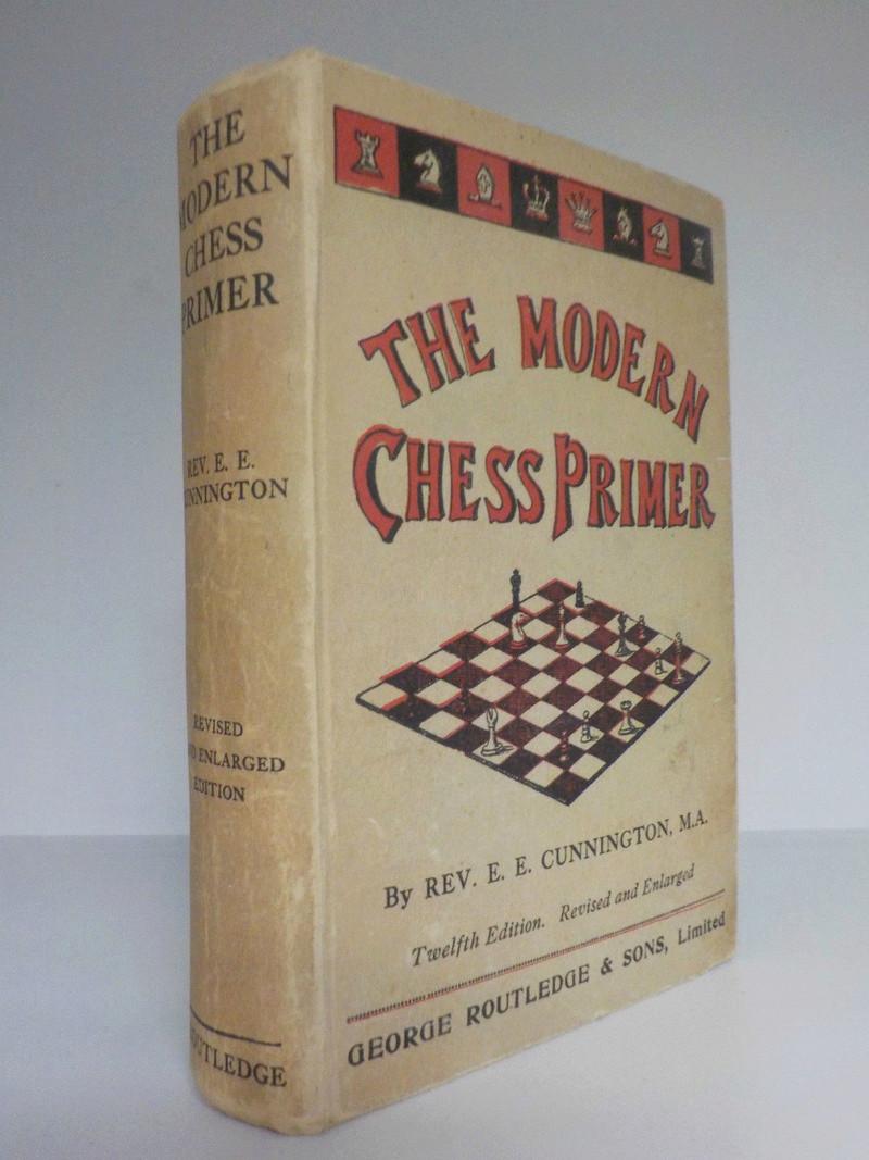 """The Modern Chess Primer"" Rev. Cunningham 12Th Edition 1928 Hd/bk The_mo14"
