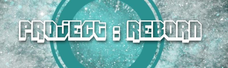 Project : Reborn  Reborn10