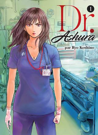[manga][seinen]Dr.Ashura de Ryo Kosino chez Komikku Dr-ash10